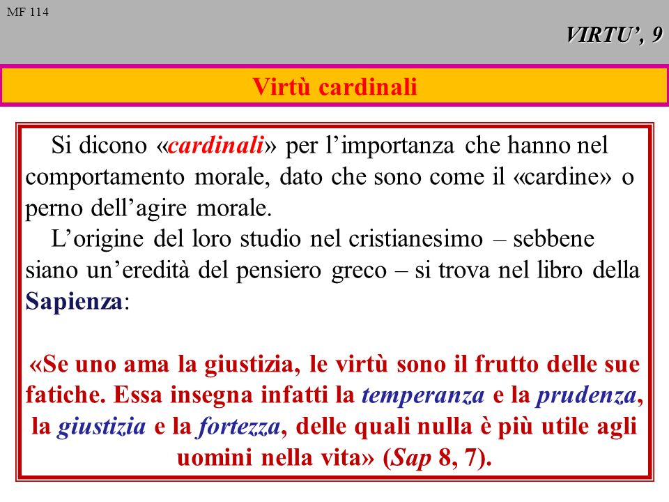 VIRTU', 9 MF 114. Virtù cardinali.