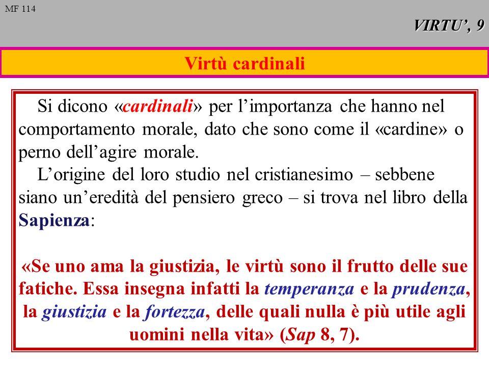 VIRTU', 9MF 114. Virtù cardinali.
