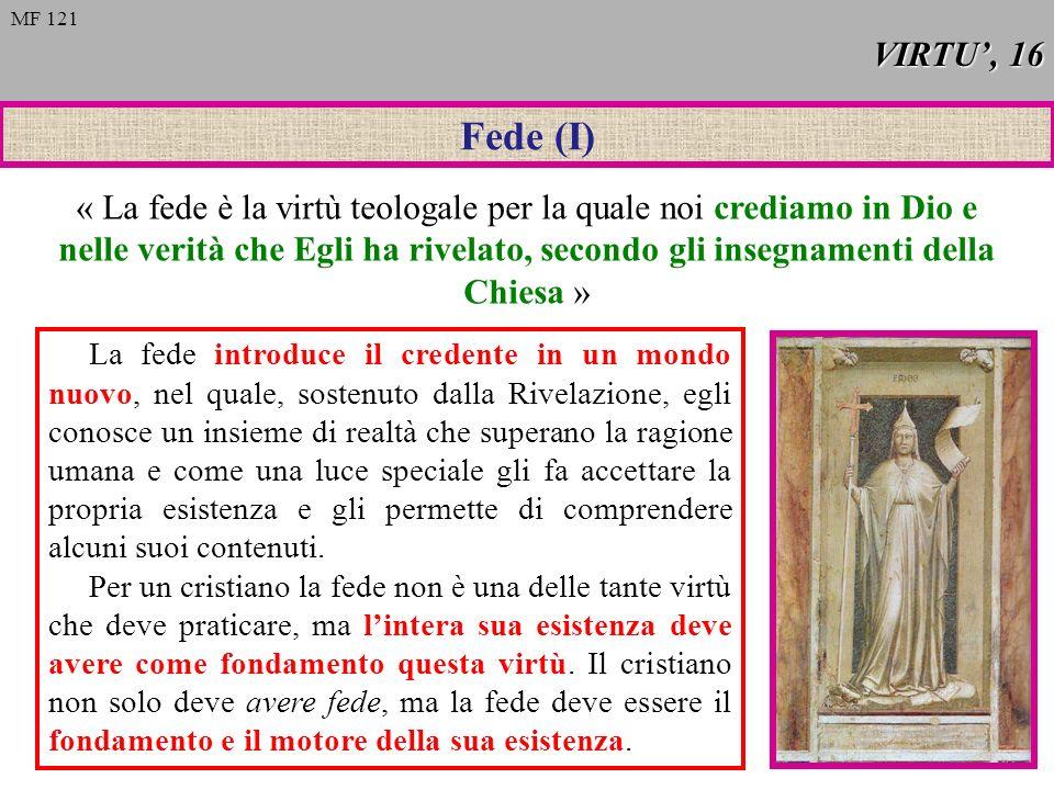 VIRTU', 16 MF 121. Fede (I)