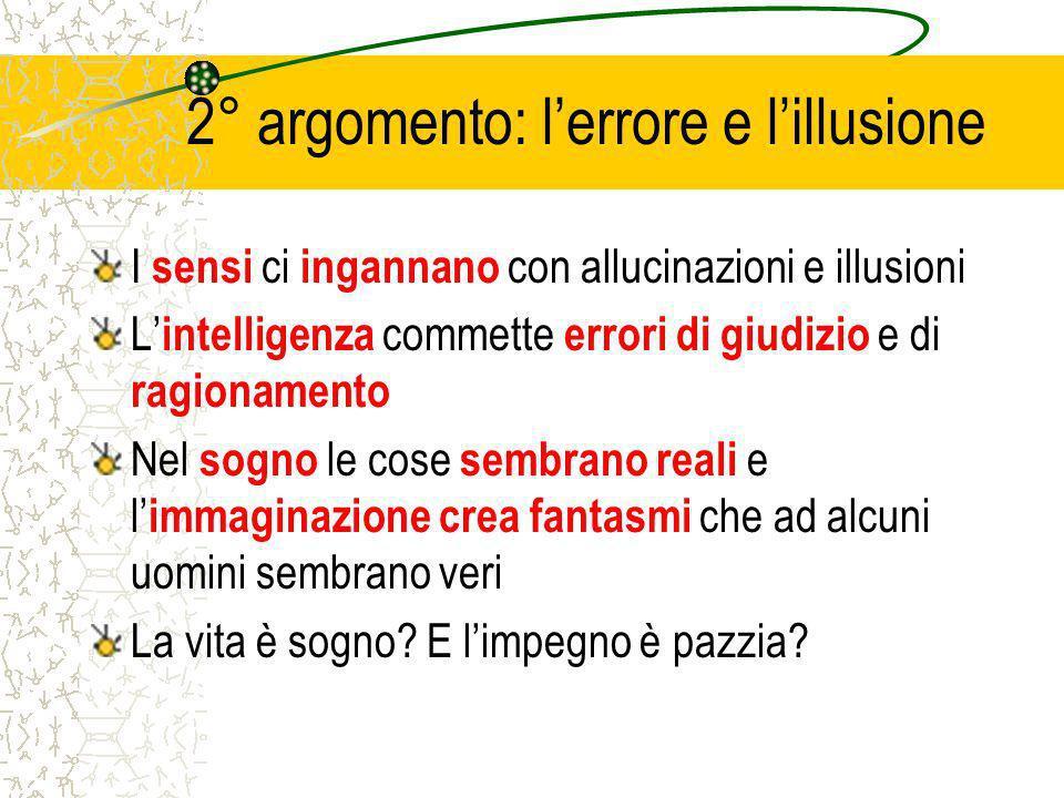 2° argomento: l'errore e l'illusione