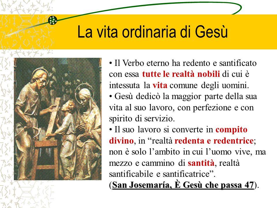 La vita ordinaria di Gesù