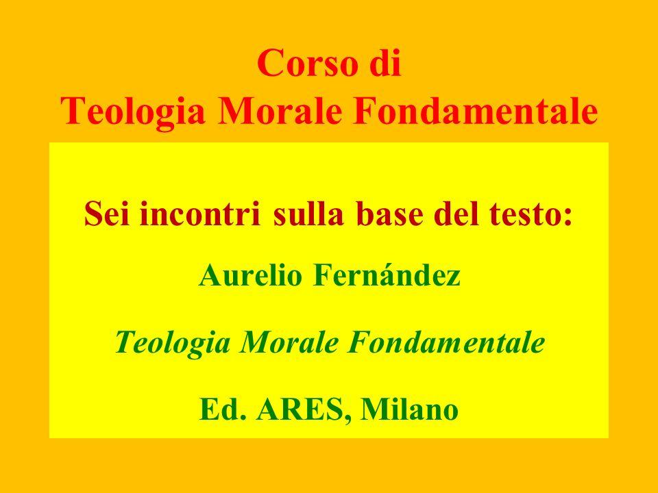 Corso di Teologia Morale Fondamentale