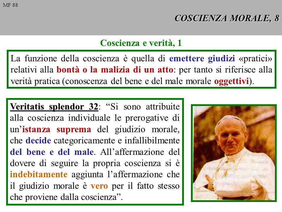 COSCIENZA MORALE, 8 Coscienza e verità, 1