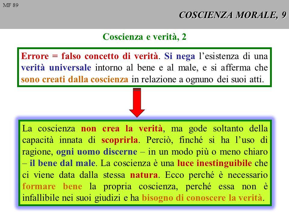 COSCIENZA MORALE, 9 Coscienza e verità, 2