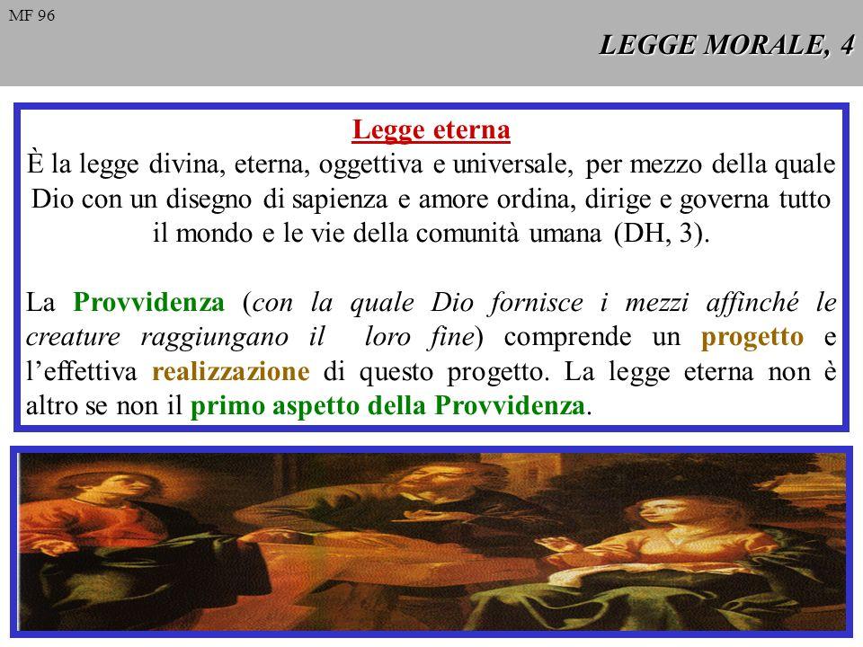 LEGGE MORALE, 4 Legge eterna