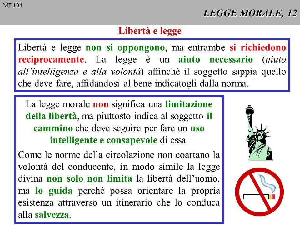 LEGGE MORALE, 12 Libertà e legge