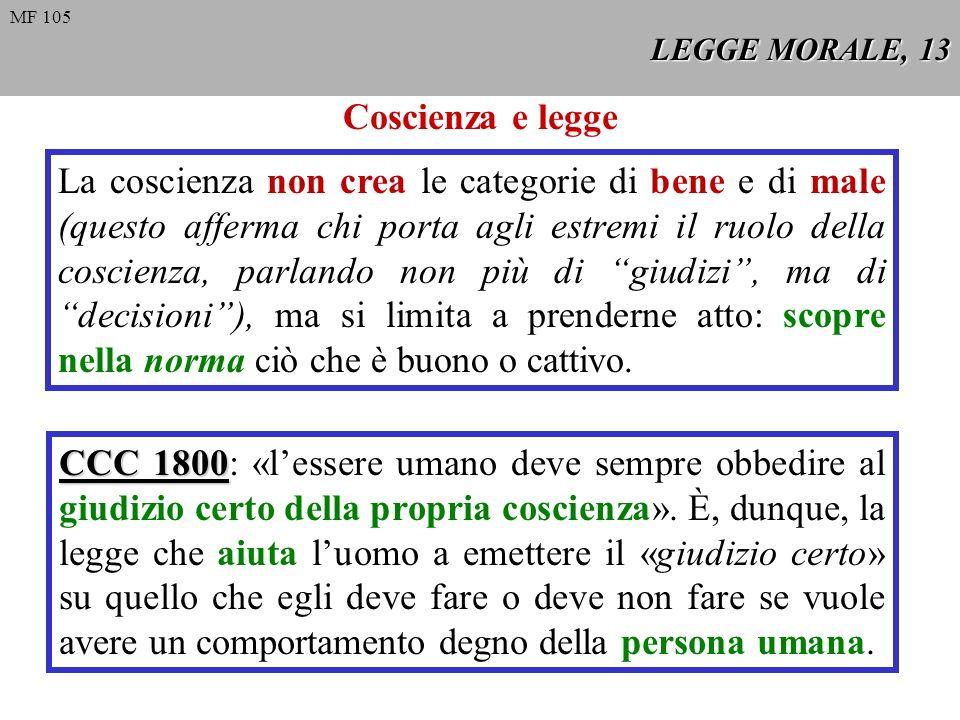 MF 105 LEGGE MORALE, 13. Coscienza e legge.