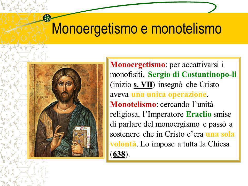 Monoergetismo e monotelismo