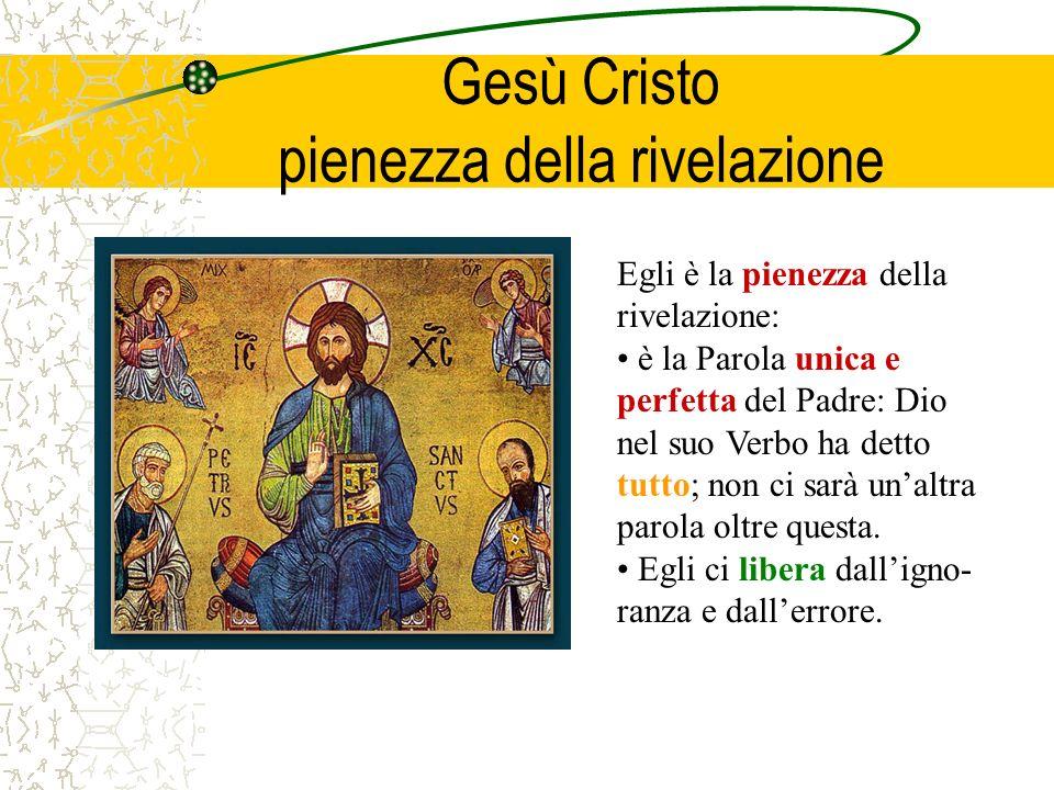 Gesù Cristo pienezza della rivelazione