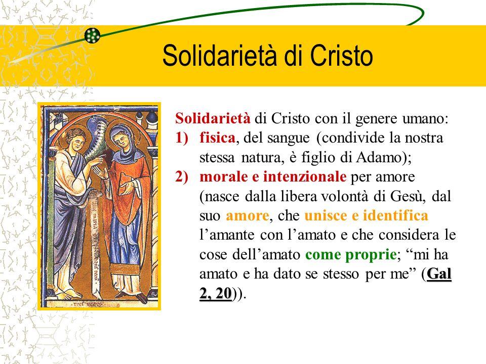 Solidarietà di Cristo Solidarietà di Cristo con il genere umano: