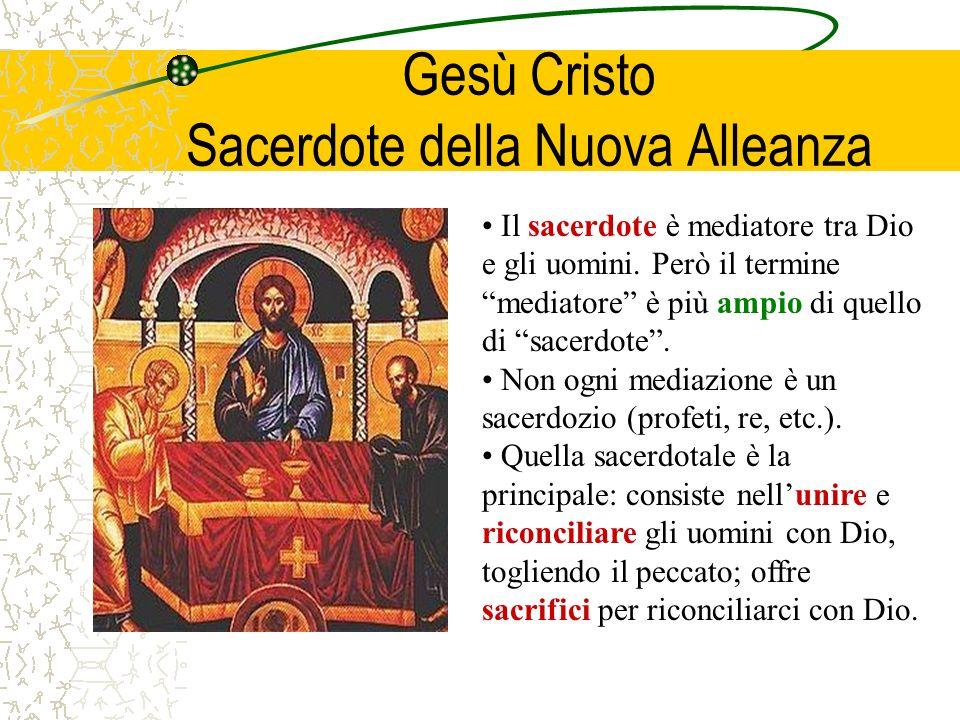 Gesù Cristo Sacerdote della Nuova Alleanza