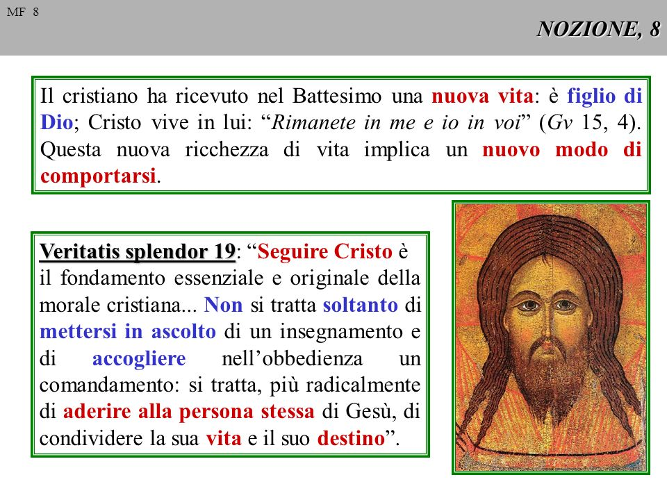 Veritatis splendor 19: Seguire Cristo è