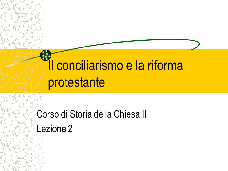Il conciliarismo e la riforma protestante