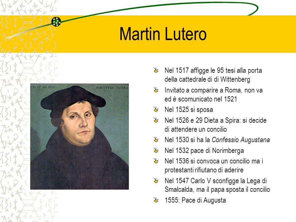 Martin Lutero Nel 1517 affigge le 95 tesi alla porta della cattedrale di di Wittenberg.