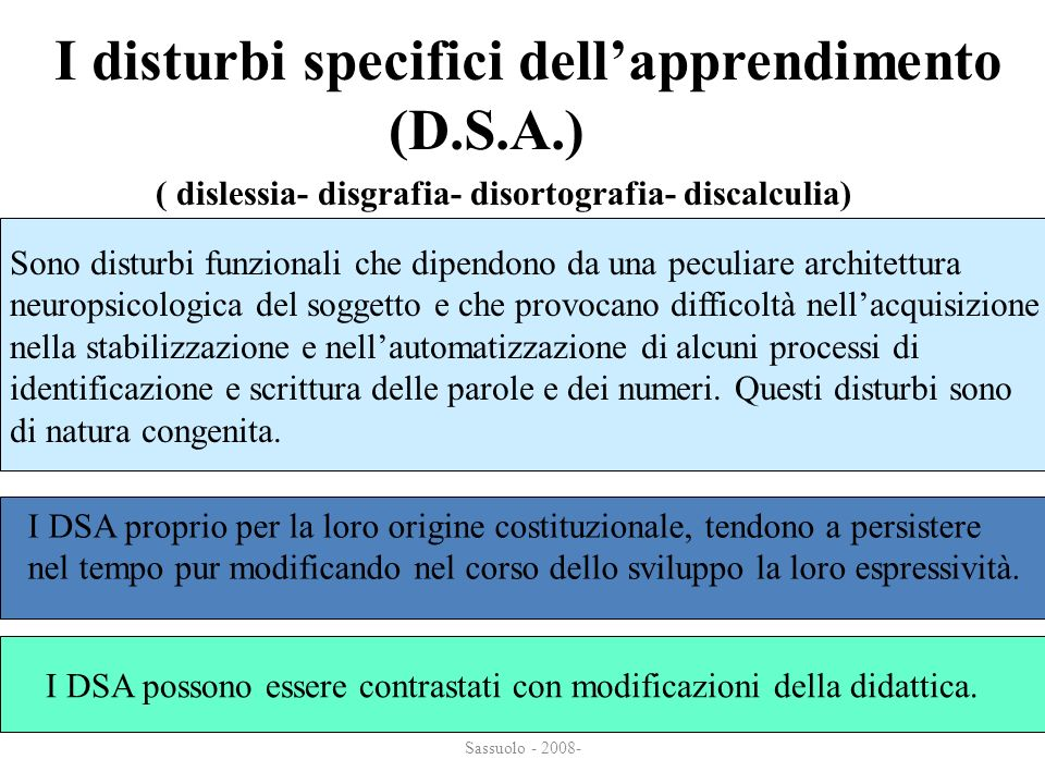 I disturbi specifici dell'apprendimento (D.S.A.)