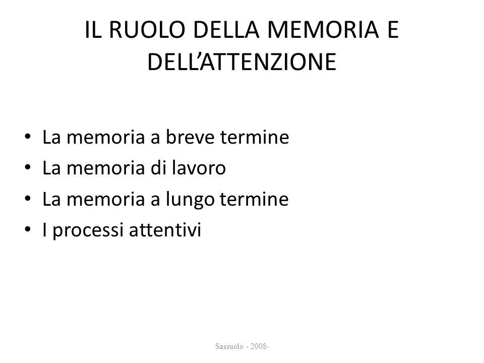 IL RUOLO DELLA MEMORIA E DELL'ATTENZIONE