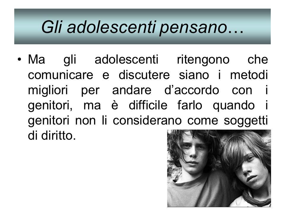 Gli adolescenti pensano…