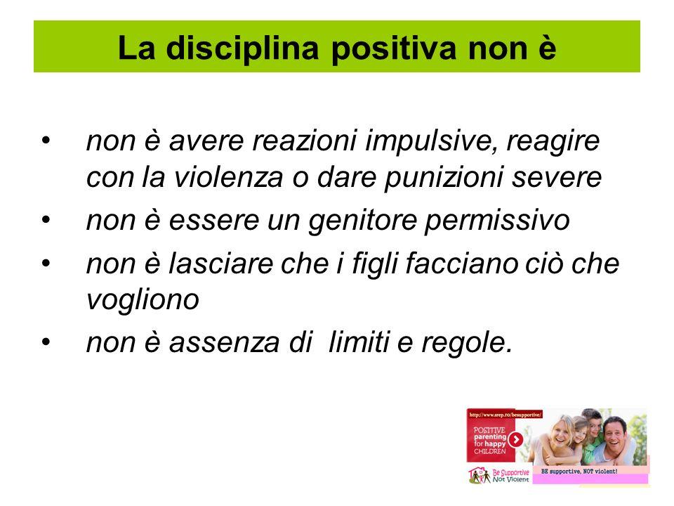 La disciplina positiva non è