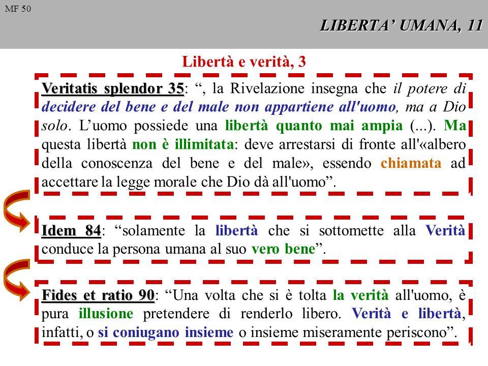 LIBERTA' UMANA, 11 Libertà e verità, 3