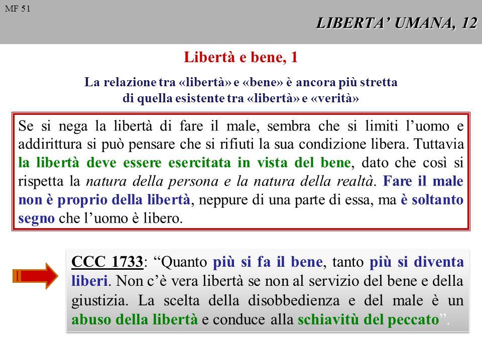 LIBERTA' UMANA, 12 Libertà e bene, 1