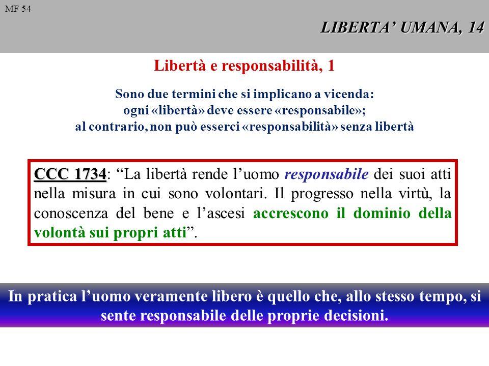 Libertà e responsabilità, 1
