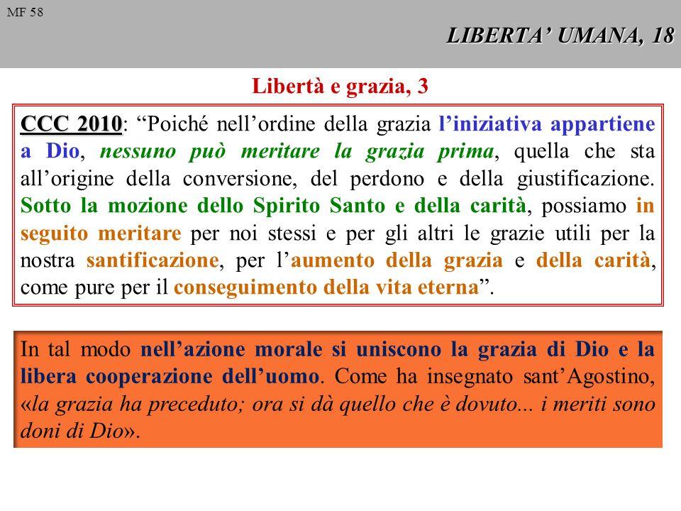 LIBERTA' UMANA, 18 Libertà e grazia, 3