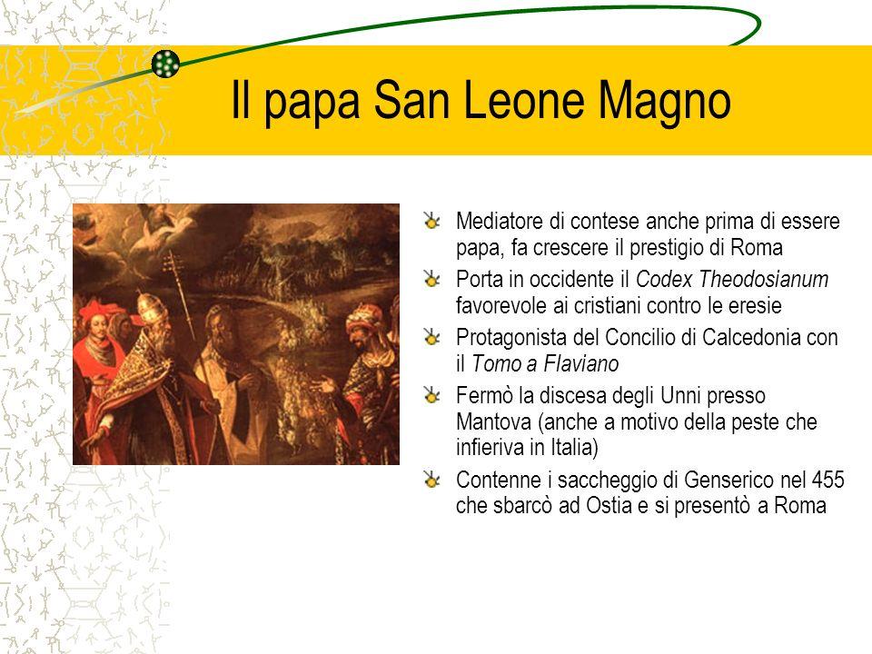 Il papa San Leone Magno Mediatore di contese anche prima di essere papa, fa crescere il prestigio di Roma.