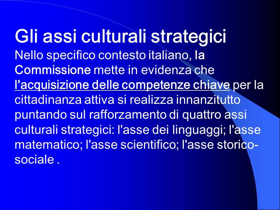 Gli assi culturali strategici