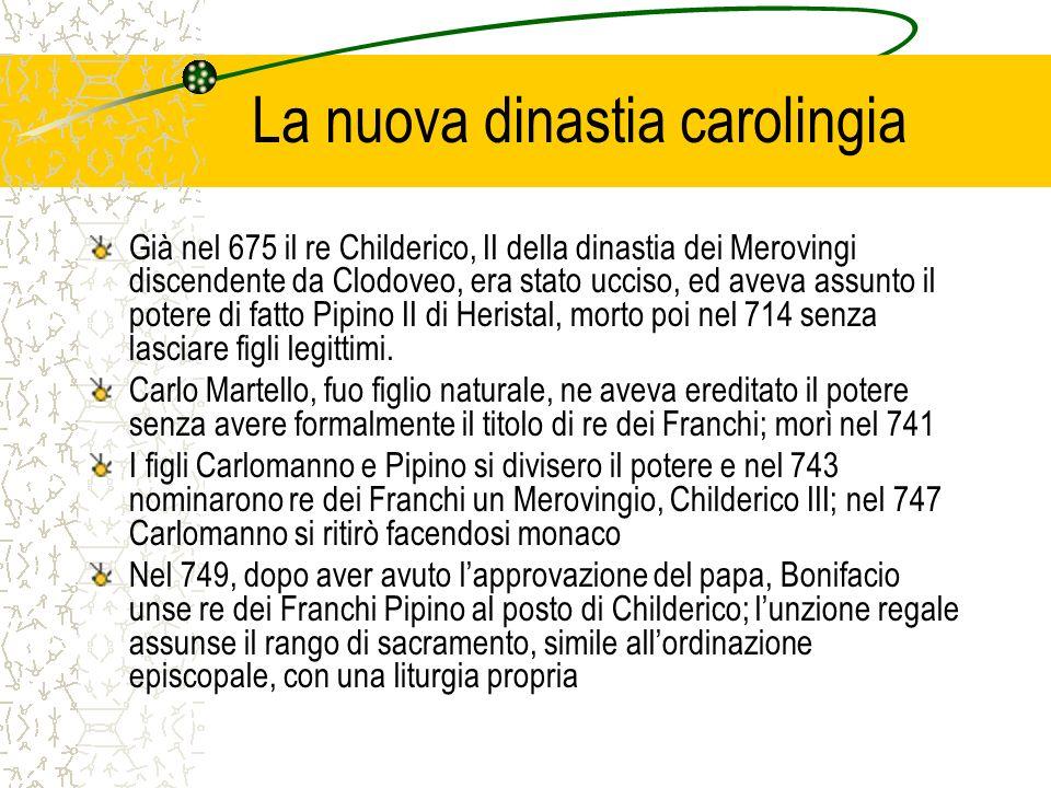 La nuova dinastia carolingia