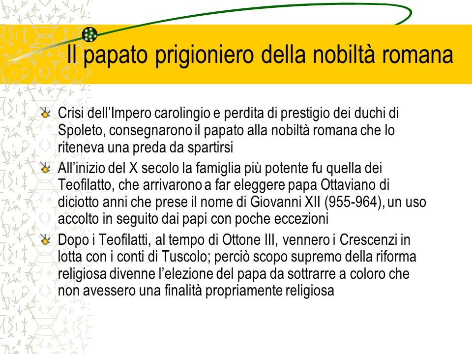 Il papato prigioniero della nobiltà romana