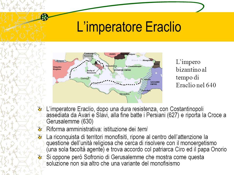 L'imperatore Eraclio L'impero bizantino al tempo di Eraclio nel 640