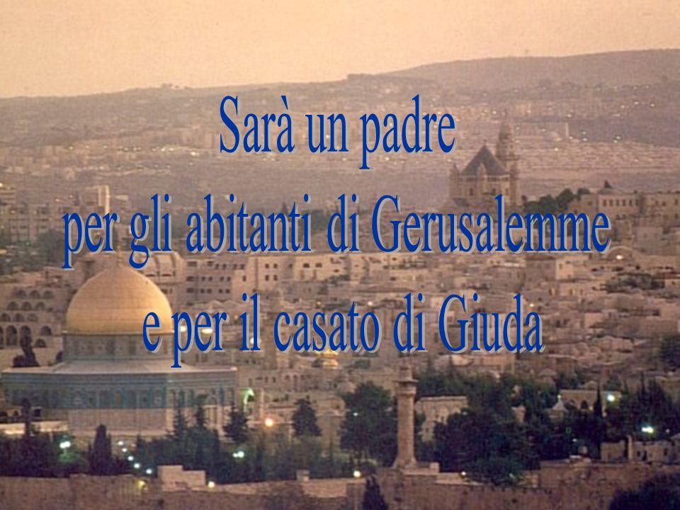 per gli abitanti di Gerusalemme
