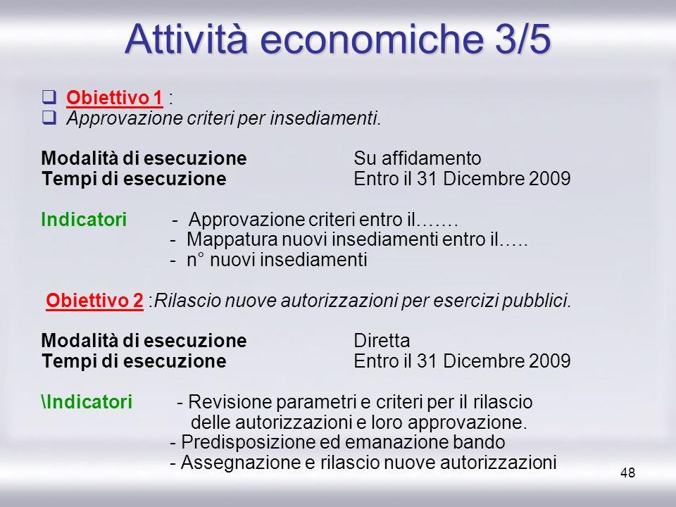Attività economiche 3/5 Obiettivo 1 :