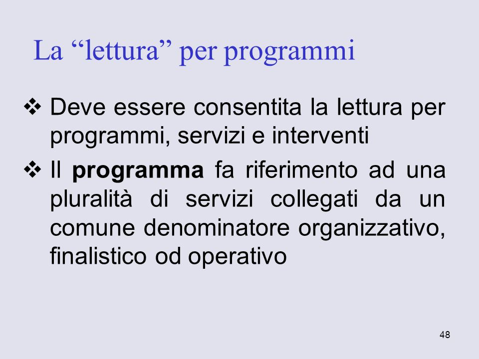 La lettura per programmi