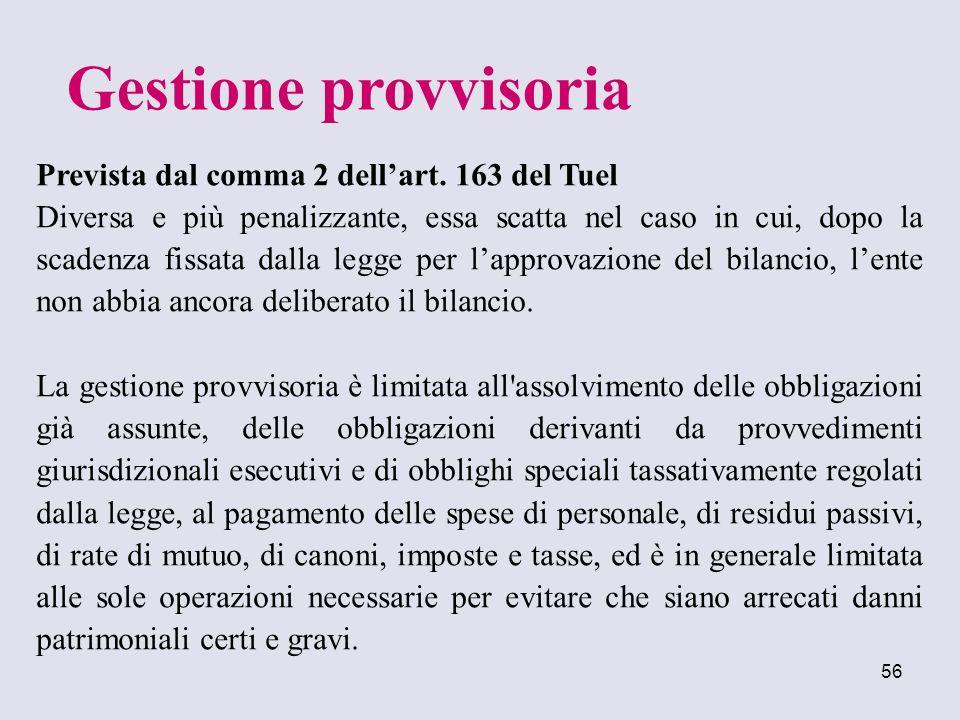 Gestione provvisoria Prevista dal comma 2 dell'art. 163 del Tuel