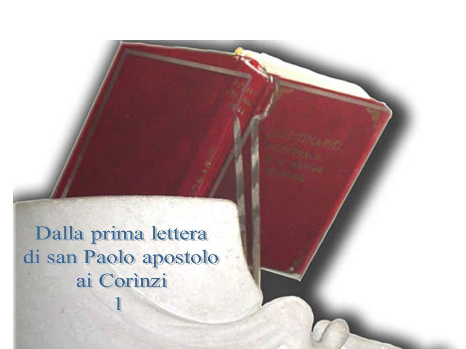Dalla prima lettera di san Paolo apostolo ai Corìnzi 1 Cor 1, 22-25