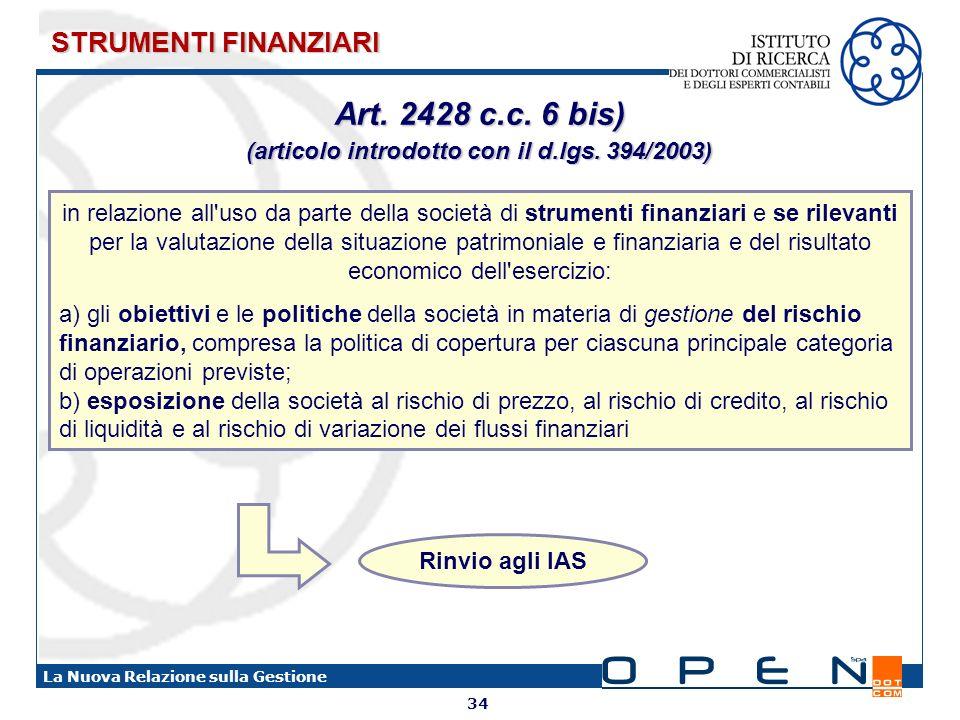 (articolo introdotto con il d.lgs. 394/2003)