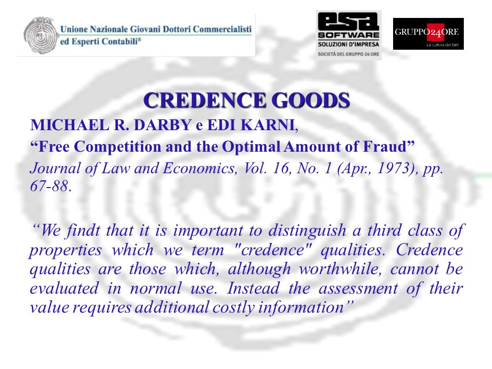 CREDENCE GOODS MICHAEL R. DARBY e EDI KARNI, Free Competition and the Optimal Amount of Fraud