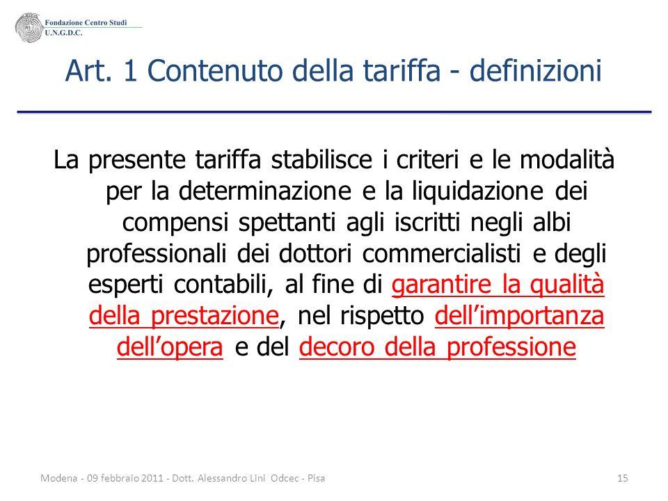 Art. 1 Contenuto della tariffa - definizioni