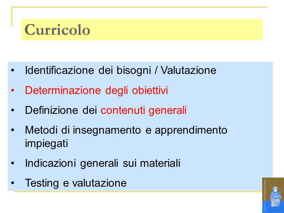 Curricolo Identificazione dei bisogni / Valutazione