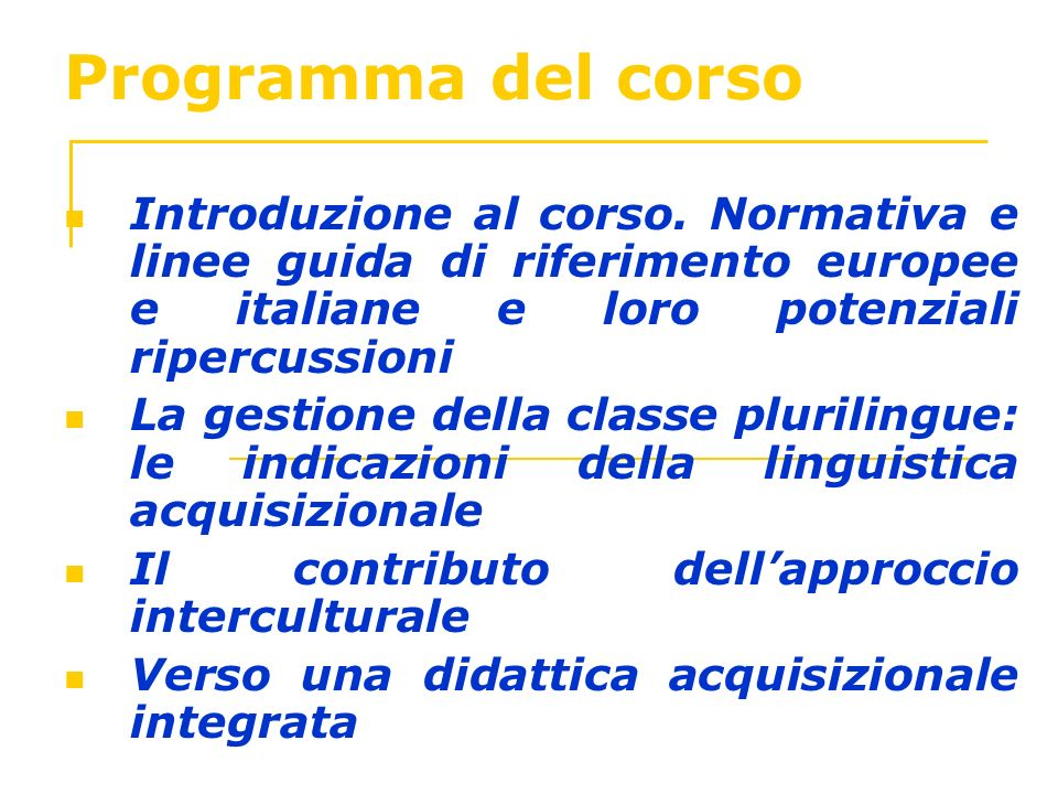 Programma del corso Introduzione al corso. Normativa e linee guida di riferimento europee e italiane e loro potenziali ripercussioni.