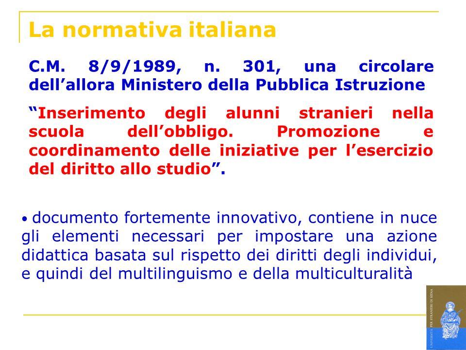 La normativa italiana C.M. 8/9/1989, n. 301, una circolare dell'allora Ministero della Pubblica Istruzione.