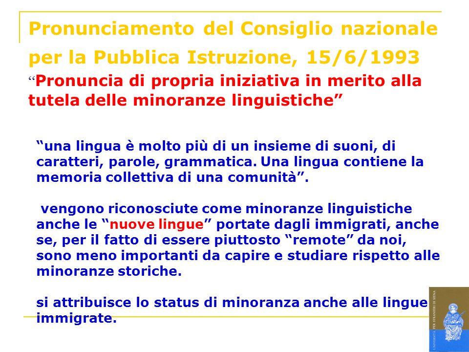 Pronunciamento del Consiglio nazionale per la Pubblica Istruzione, 15/6/1993 Pronuncia di propria iniziativa in merito alla tutela delle minoranze linguistiche