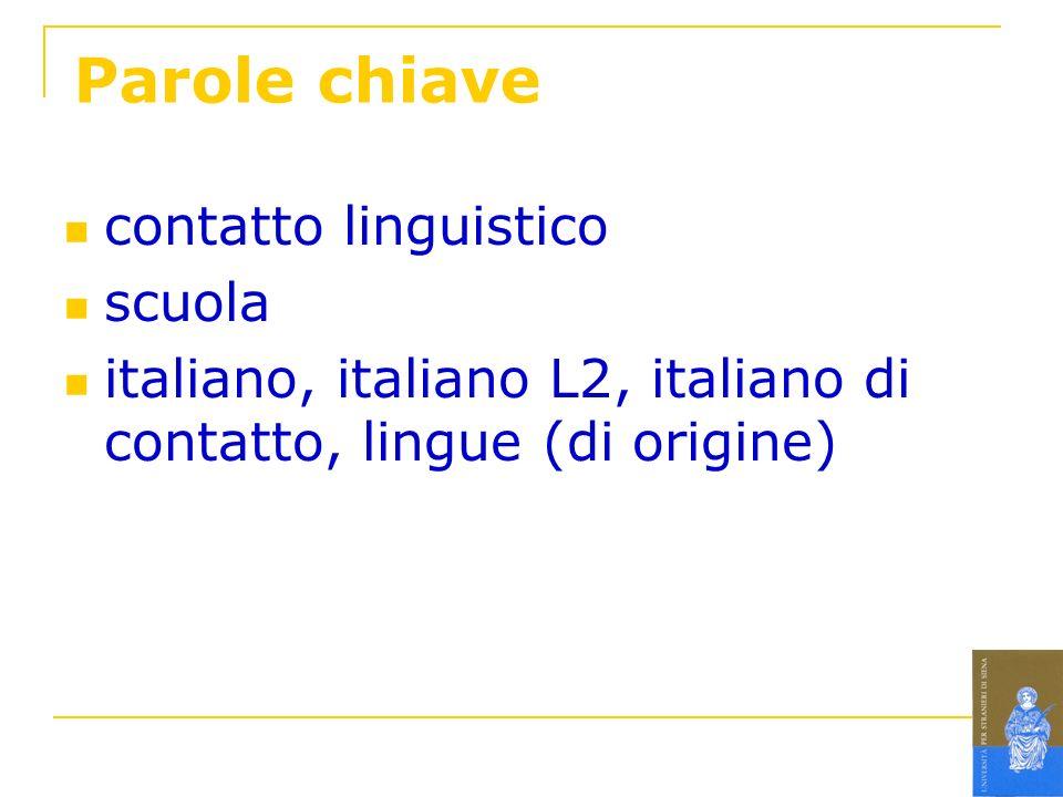 Parole chiave contatto linguistico scuola
