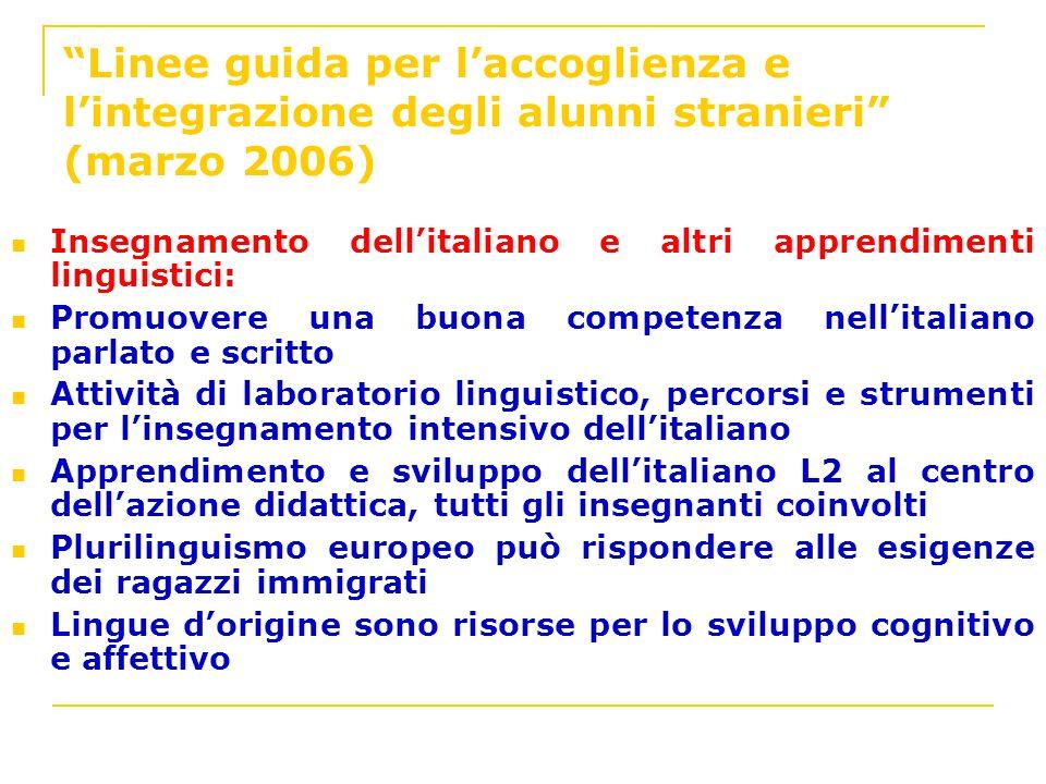Linee guida per l'accoglienza e l'integrazione degli alunni stranieri (marzo 2006)