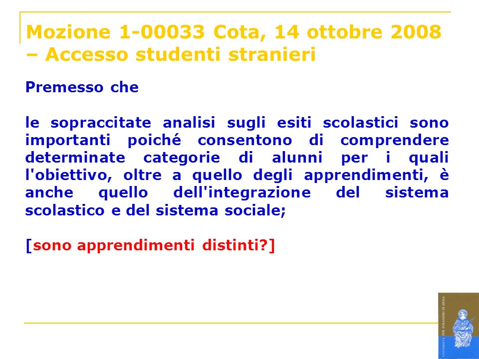 Mozione 1-00033 Cota, 14 ottobre 2008 – Accesso studenti stranieri