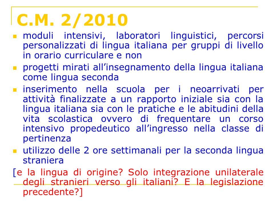 C.M. 2/2010 moduli intensivi, laboratori linguistici, percorsi personalizzati di lingua italiana per gruppi di livello in orario curriculare e non.