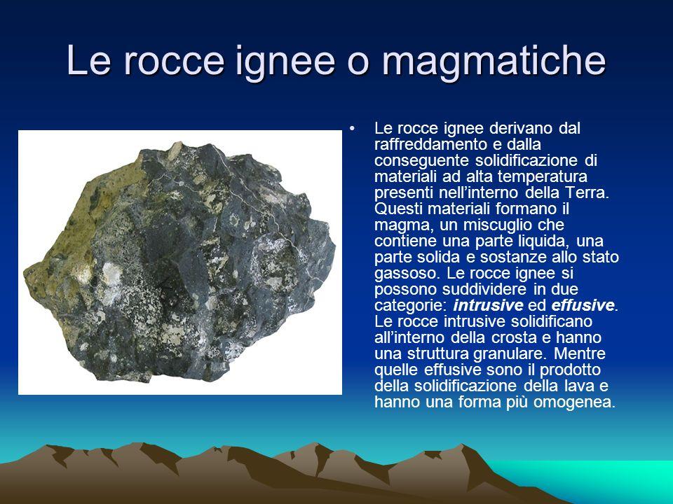 Le rocce ignee o magmatiche