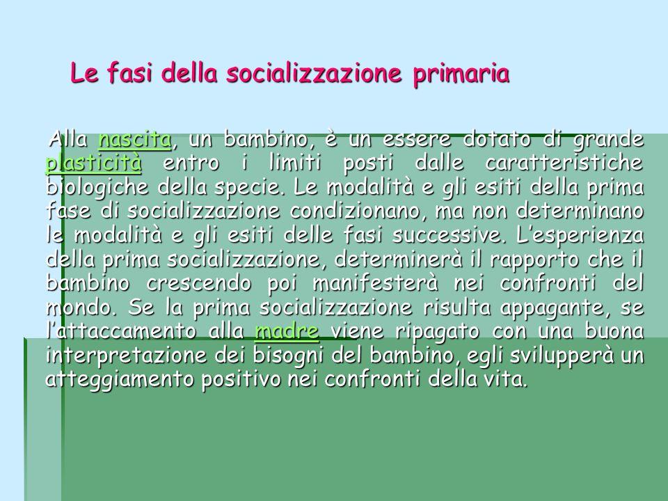 Le fasi della socializzazione primaria