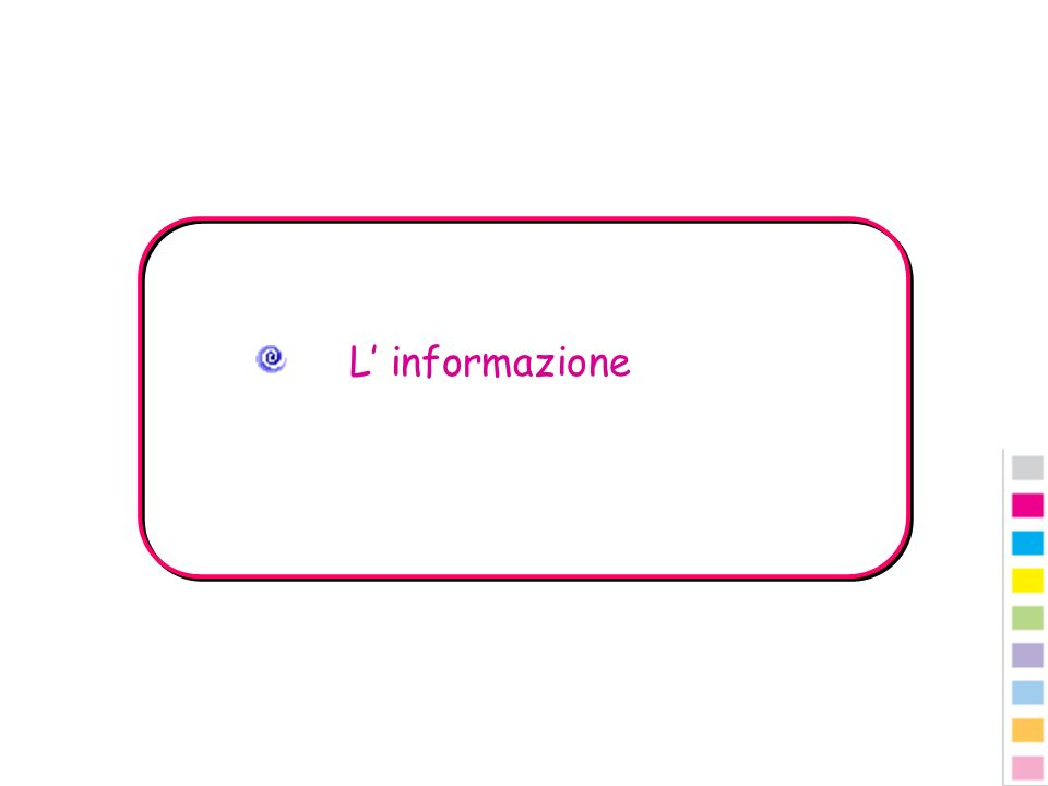 L' informazione